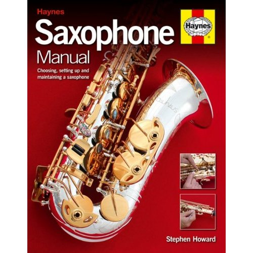 The Haynes Saxophone Manual