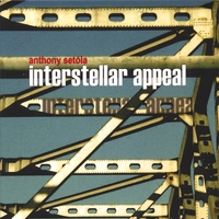 Interstellar Appeal -  Anthony Setola